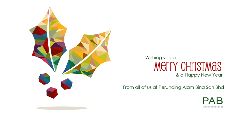Merry Christmas and a Happy New Year from Perunding Alam Bina Sdn Bhd
